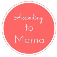 According to Mama